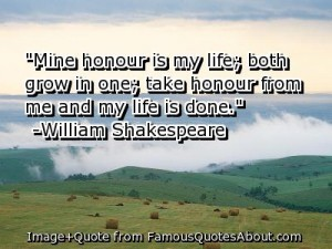 William Shakespeare -Honour Quote